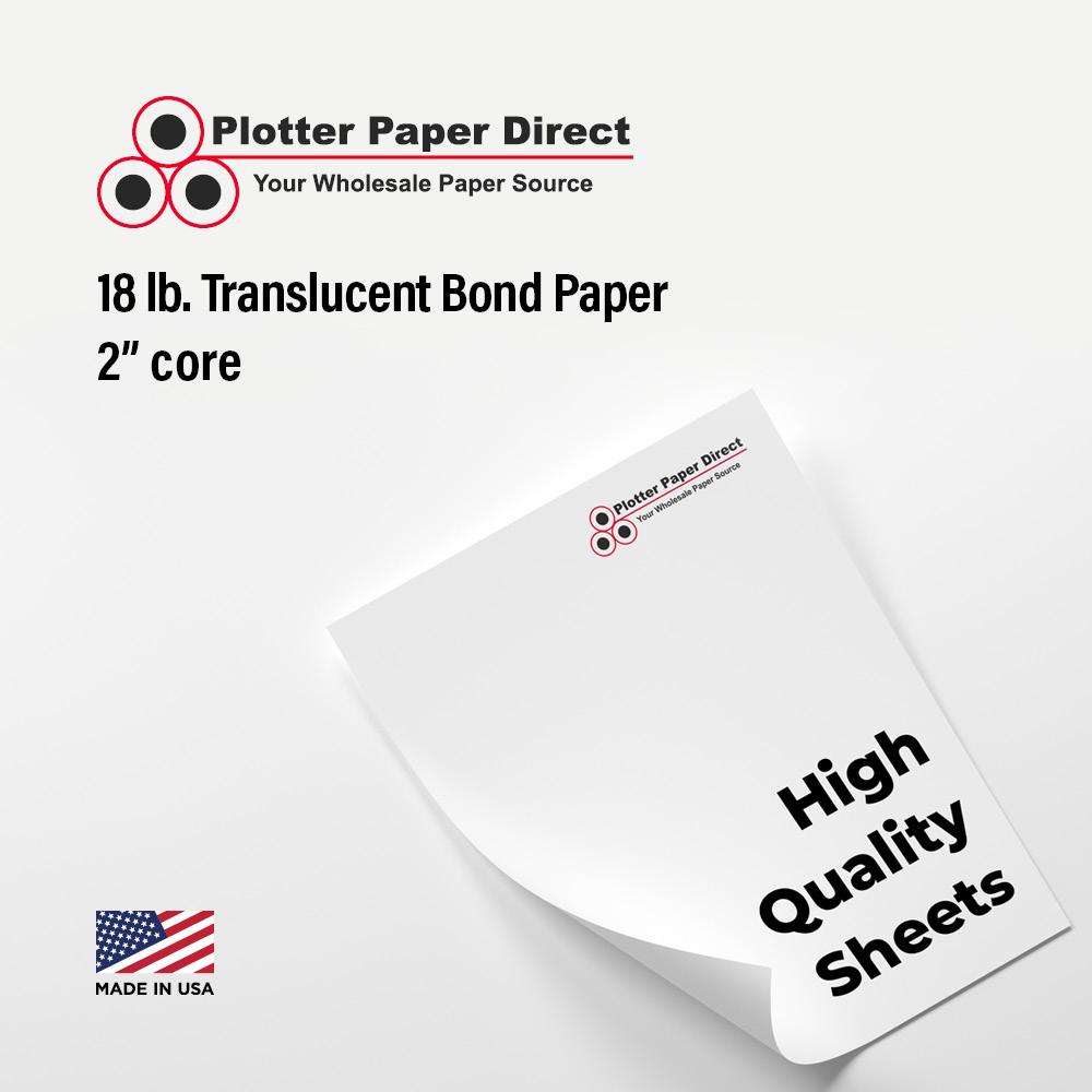 17'' W x 22'' H - 18lb Translucent Bond Paper Sheets (100 Sheets)