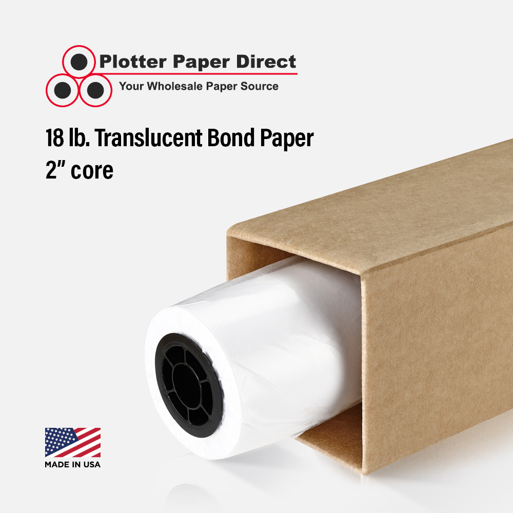 24'' x 300' Rolls - 18# Translucent Bond - 2'' Core